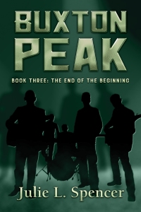 Buxton Peak Book Three: The End of the Beginning