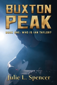 Buxton Peak Book One: Who Is Ian Taylor?